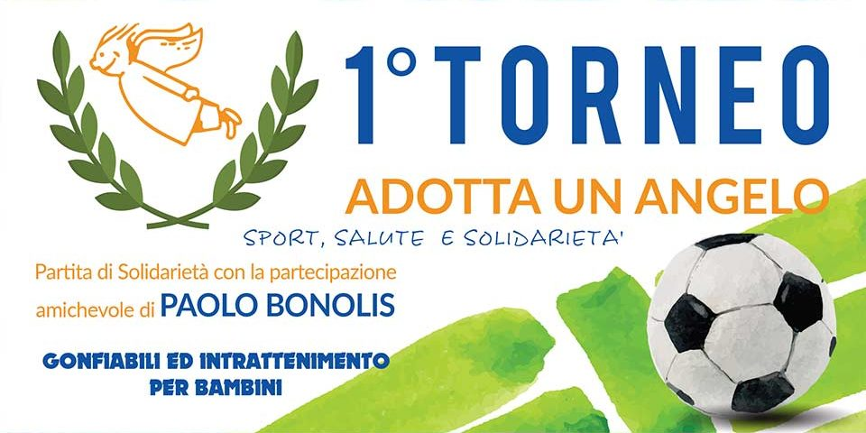 1° Torneo Adotta un Angelo - Ferentino (FR)