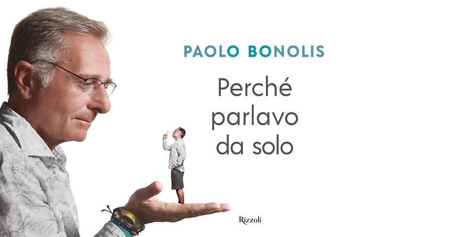 PERCHÈ PARLAVO DA SOLO DI PAOLO BONOLIS SOSTIENE IL CeRS
